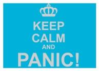 Keep Calm And Panic