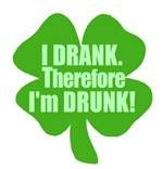 I Drank Therefore I'm Drunk Funny Irish Tees Gifts