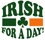 IRISH for a DAY tshirts