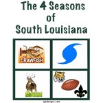 4 seasons in south Louisiana