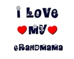 I Love MY GRANDMAMA