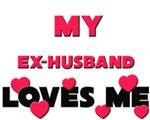 My EX-HUSBAND Loves Me