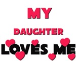 My DAUGHTER Loves Me