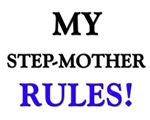 My STEP-MOTHER Rules!