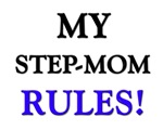 My STEP-MOM Rules!