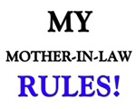 My MOTHER-IN-LAW Rules!