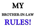 My BROTHER-IN-LAW Rules!