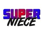 SUPER NIECE