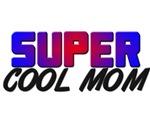 SUPER COOL MOM