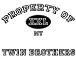 Property of my TWIN BROTHERS