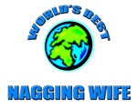 World's Best NAGGING WIFE