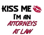 Kiss Me I'm a ATTORNEYS AT LAW