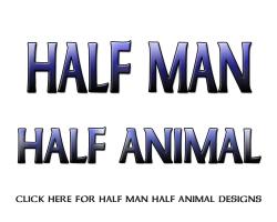 Half Man Half Animal