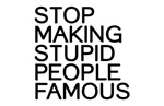Stupid people famous