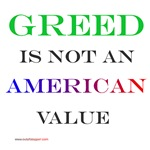 Greed is Not a Value