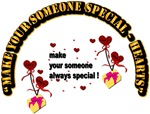 Make your someone special - Hearts with Text