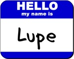 hello my name is lupe