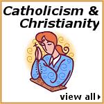 Catholicism & Christianity