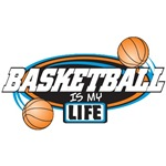 Basketball Is My Life T-Shirts and Gifts