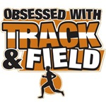 Obsessed With Track and Field T-Shirts and Gifts