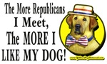 The More I Meet Republicans The More I Like My Dog