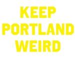 Keep Portland Weird 2