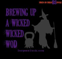 WICKED WICKED WOD