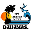 It's Better In The Bahamas