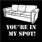 You're In My Spot