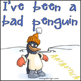 I've been a bad penguin