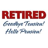 Retired: Goodbye Tension Hello Pension! T-Shirt and Gifts