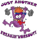 Just Another Freakin' Workout!