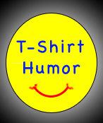 T-Shirt Humor