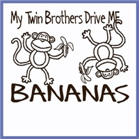 My Twin Brothers Drive Me BANANAS