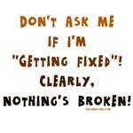 Nothing's broken