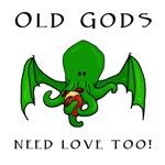 Old gods need love too