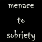 Menace to sobriety