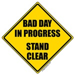 bad day in progress snarky sign