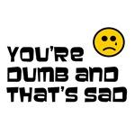 Ur Dumb