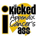 I Kicked Appendix Cancer's Ass Shirts