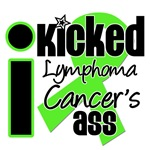 I Kicked Lymphoma's Ass Shirts