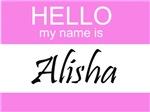 Hello My Name Is Alisha