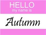 Hello My Name Is Autumn