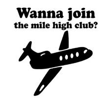 Wanna join the mile high club?