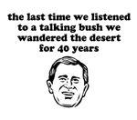 Dont listen to Bush.