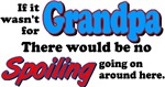 Grandpa - No Spoiling!