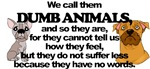 Dumb Animals