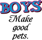 Boys make good pets!
