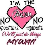 I'm The Mom!