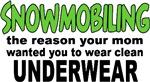 Snowmobiling - Clean Underwear